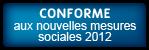 CONFORME aux nouvelles mesures sociales applicables depuis janvier 2012 (dont réduction 'fillon' annualisée)