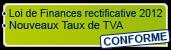 CONFORME Loi de Finance Rectificative 2012 - Nouveau Taux de TVA