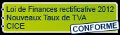 CONFORME Loi de Finance Rectificative 2012 - Nouveau Taux de TVA - CICE